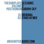 Posthuman – The Dub Plate Sessions Vol. 3